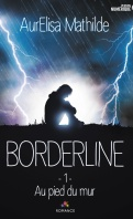borderline-1-au-pied-du-mur