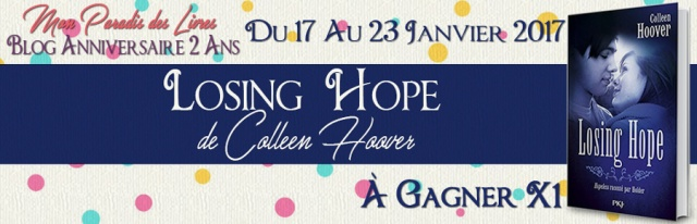 concours-2-ans-blog-lot-losing-hope