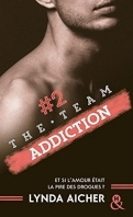 the-team-2-addiction