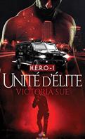 HERO-1-unite-d-elite--victoria-sue-mon-paradis-des-livres(1)
