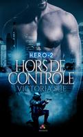 HERO-2-Hors-de-controle-Victoria-Sue-monparadisdeslivres(1)