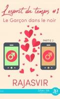 l_esprit_du_temps_tome_1_le_garcon_dans_le_noir_partie_2-1483236-121-198