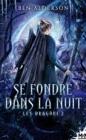 les_dragori_tome_2_se_fondre_dans_la_nuit-1437138-121-198