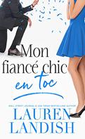 mon-fiance-chic-en-toc-lauren-landish