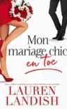 mon-mariage-chic-en-toc-lauren-landsih
