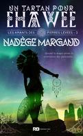 les_amants_des_pierres_levees_tome_3_un_tartan_pour_ehawee-1507640-121-198