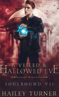 Soulbound-7-a-veiled-and-hallowed-eve-hailey-turner