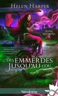 super_madrona_tome_1_dans_les_emmerdes_jusqu_au_cou-1481424-121-198