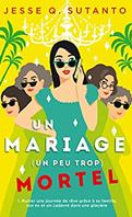 Un-mariage-un-peu-trop-mortel-jesse-q-sutanto